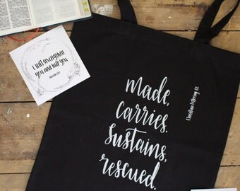Made, Carries, ,Sustains, Rescued black tote bag