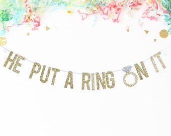 He Put A Ring On It Banner | bridal shower | bachelorette party | party banner | grooms dinner | party decor