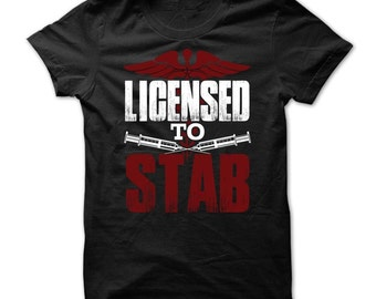 Licensed To Stab T Shirt