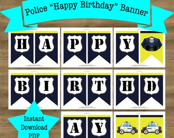 Police Birthday Party; Police Party Supplies; Police Party Decorations; Cops and Robbers; Birthday Banner Printable