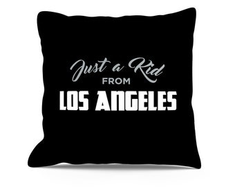 Just A Kid From Los Angeles Pillow, 18x18 Pillow, Los Angeles Pillow, LA Pillow, Los Angeles Kings, Los Angeles Dodgers, Hollywood Pillow