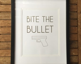 Framed Gold Leaf Quote Print BULLET 8x10