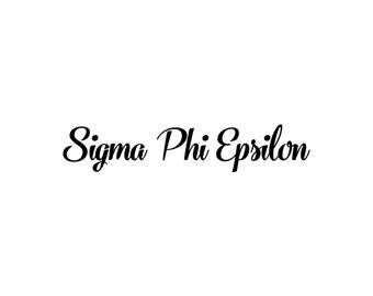 Sigma Phi Epsilon decal vinyl window bumper Sorority greek letters laptop sticker available in 10 different sizes and 30 different colors