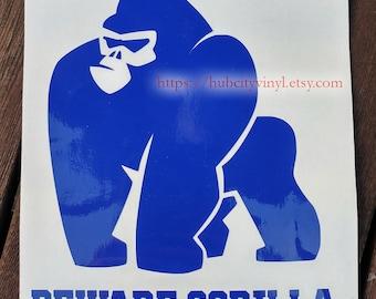 Beware Gorilla Vinyl Decal