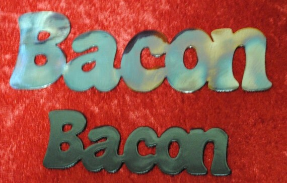 Bacon, Metal Words, Metal Signs, Home Decor, Kitchen Decor, Chef Decor, Resturant Decor, Food, Metal Wall Hangings, Breakfast Foods