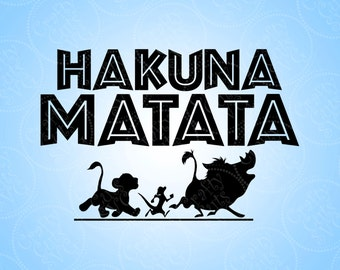 Hakuna Matata Cutting File Clipart in Svg, Eps, Dxf, and Jpeg for Cricut and Silhouette