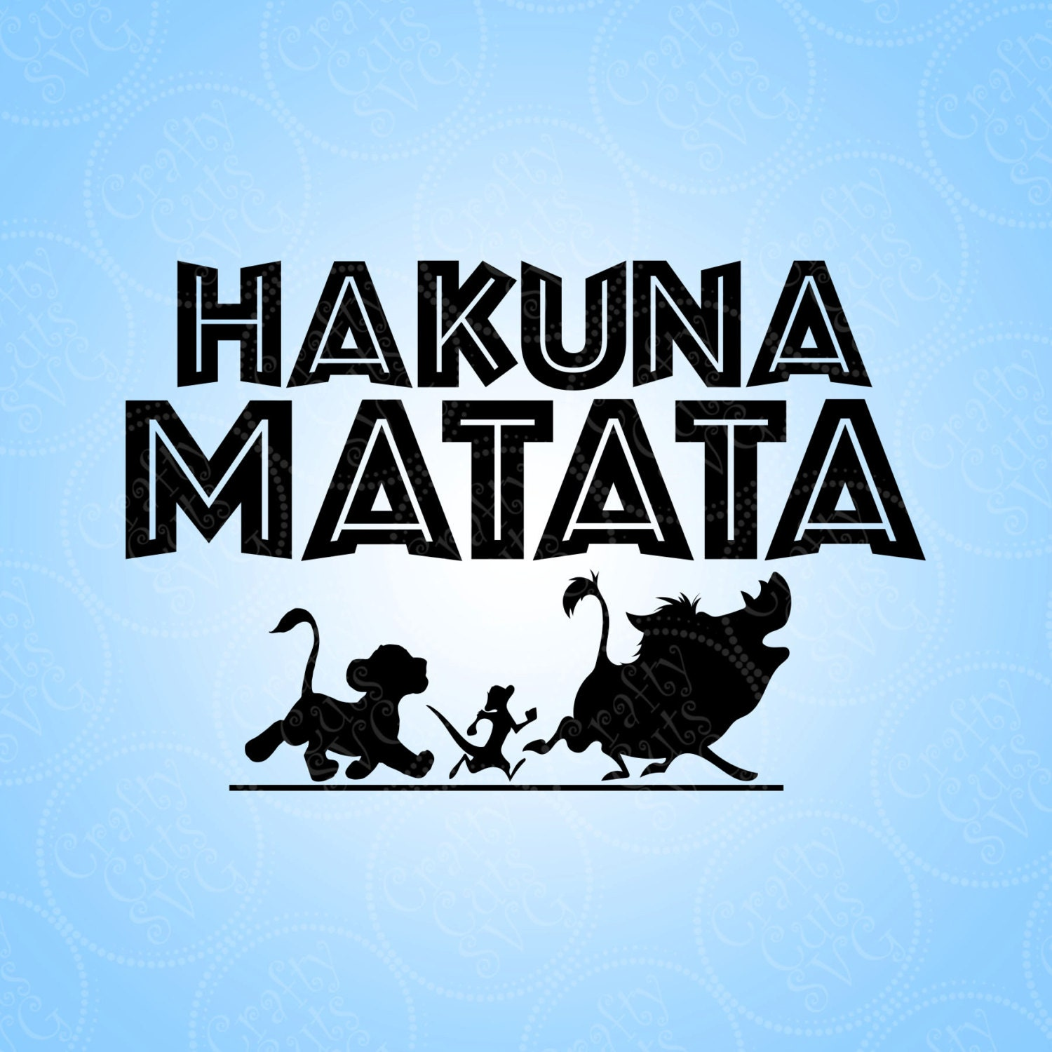 Hakuna Matata Cutting File Clipart In Svg Eps Dxf And Jpeg