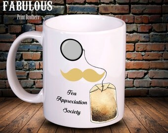 Tea appreciation society blonde tache, fun mug, gift for him, fathers day