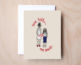 One Tall & One Small (Best Friend, BFF, Friendship Card)
