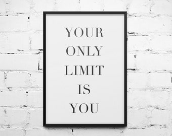 Your Only Limit Is You A4 Unframed Print