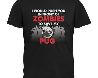 I Would Push You Zombies Pug Black Adult T-Shirt