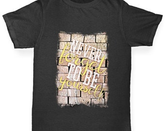 Girl's Never Forget To Be Yourself T-Shirt