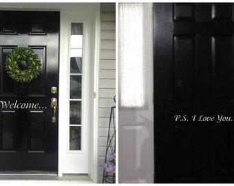 Welcome Door Decal PLUS P.S. I Love You inside door decal!!!