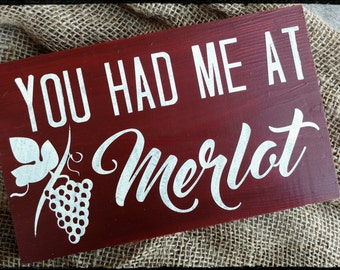 You Had Me At Merlot Sign, Hand Painted Wood Sign, Wine Sign, Home Decor Sign