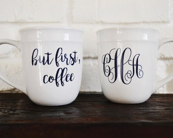 "But First, Coffee"" Mug 