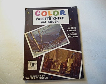 Color, Painting with Palette,Painting Book, How To Mix Colors, Painting Advice, Painting Wheel,Painting Instructions, How To Paint