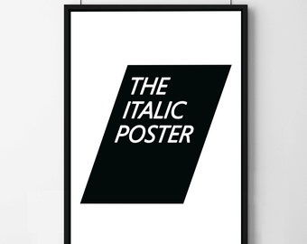 """Poster poster of Scandinavian style """"the italic poster"""", original decoration for the House."""