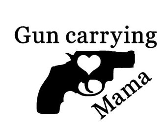 Gun Carrying Momma Decal