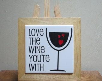Love you're Wine