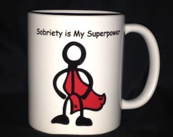 Sobriety is My SuperPower Mug