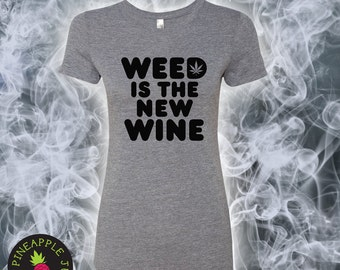Weed Is The New Wine Women's Triblend Crew - Stoner Tee