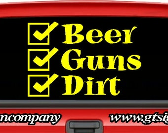 Beer Guns Dirt Decal Sticker 17 color options available