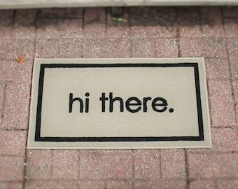 hi there. - Indoor/Outdoor Doormat, Welcome Mat