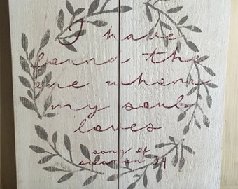 Song of Solomon 3:4 Hand Painted Wood Sign