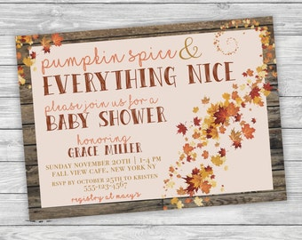 Pumpkin Spice and Everything Nice, Fall Baby Shower Invitation, Rustic Wood, Leaves, Printable Baby Shower Invitation, Digital Print, Leaf
