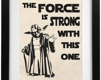 The Force Is Strong With This One Burlap Print | Star Wars Sign | Star Wars Gift | Baby Shower Gift | Star Wars Print | Star Wars Bedroom
