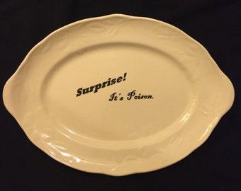 Surprise, It's Poison! serving platter