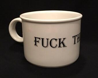 F*ck This Sh*t shorty mug