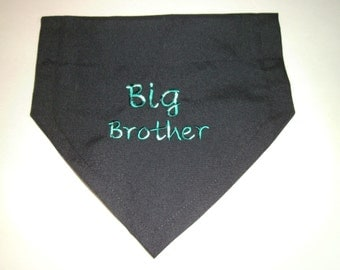 Big Brother, Dog Bandana, Pregnancy, Personalized, Variegated font, Embroidery, Over the Collar, Scarf, Baby Announcement, dog gift