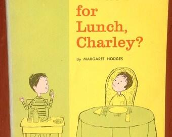 What's For Lunch, Charley? - Margaret Hodges - Aliki - 1963 - Vintage Kids Book