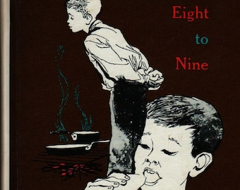 From Eight to Nine Book Three in Health and Safety - Ati Forberg - 1957 - Vintage Book