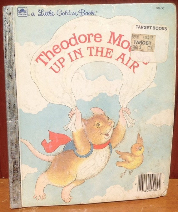 Theodore Mouse Up In The Air a Little Golden Book - Michaela Muntean - Lucinda McQueen - 1986 - Vintage Kids Book