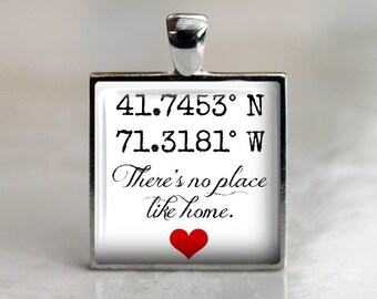 Custom Coordinates Pendant Necklace or Key Chain - There's No Place Like Home - Choice of Bezel Color and Style - Latitude and Longitude
