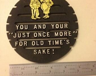"Vintage Cast Iron Trivet Wall Plaque Kitchen ""just one more"""