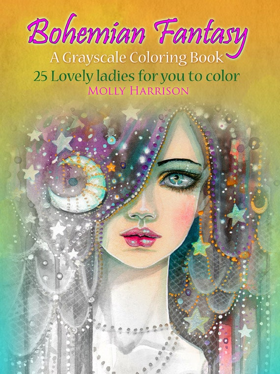 Bohemian fantasy gray scale coloring book molly harrison Grayscale coloring books for adults