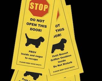 Petite Basset Griffon Vendeen Friendly Alternative to Beware of Dog Signs