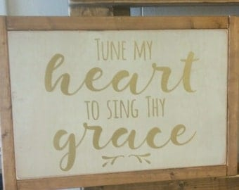 made to order Tune My Heart to Sing Thy Grace | Gold | Song Lyric Sign | 9x13 handpainted wood sign | Gallery Wall | Wedding Church Hymn
