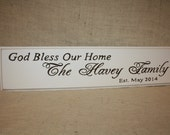 God Bless Our Home Custom Family Est.  Personalized Sign Perfect Wedding or Anniversary Gift