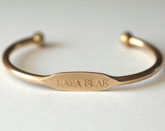 Perfect New Mom Gift! MAMA BEAR  ID Cuff Bangle Bracelet // Mothers Day Gift Idea For Wife or Sister or Friend