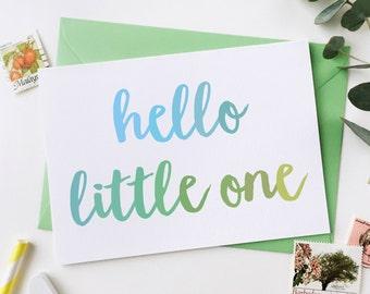 Hello Little One New Baby Card - Blues And Greens Typography - New Baby Card - Newborn Card – New Born Greetings Card - Newborn keepsake