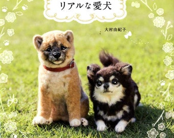 Needle Felt Realistic Dogs - Japanese Craft Book MM