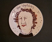 Hand painted Plate ,sandy mastroni,eat vegetables,original illustration weird home decor, Odd art, fun art, ceramic plate, by Sandy Mastroni
