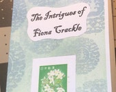 The Intrigues of Fiona Crackle