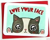 Valentine's Day Card, Anniversary Card - Love Your Face Cat - Valentines Day Card