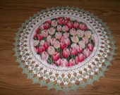 Fabric Doily with Crocheted Edging Ready for Spring Pink Tulip Doily Medium 18 inches