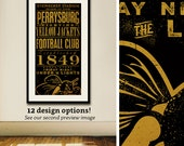 Perrysburg Football Ohio Fighting Yellow Jackets Football Club vintage style unframed poster artwork personalize it